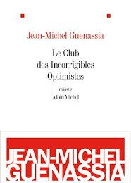 """Le club des incorrigibles optimistes"" de Jean-Michel Guenassia ****"