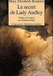 Le secret de Lady Audley, Mary Elizabeth Braddon