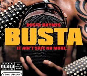 Busta Rhymes. It Ain't Safe No More (2002). Devinez qui revient?