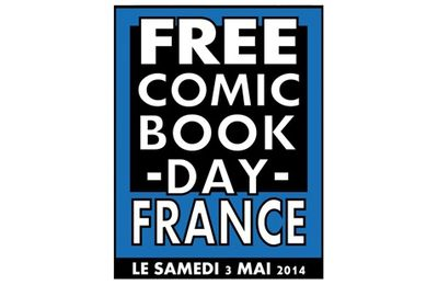 Free Comic Book Day 2014 : Jour J