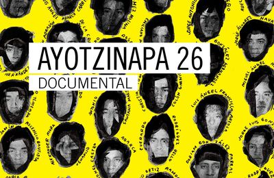 Ayotzinapa 26, documentaire