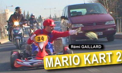 Mario kart version Remi Gaillard