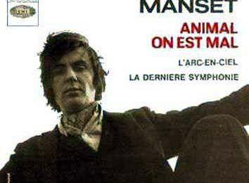 Musique : Animal on est mal, de Gérard Manset (1968)