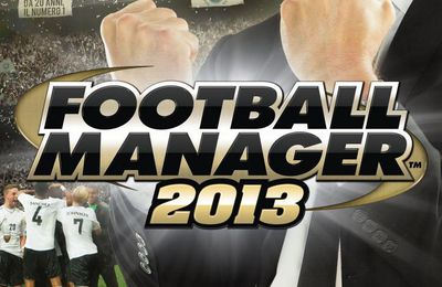 NEWS: FOOTBALL MANAGER 2013
