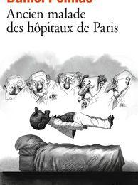 Ancien malade des hôpitaux de Paris Daniel Pennac