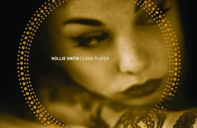 Hollie Smith - Long Player (2007) [Rythm & Blues , Soul]