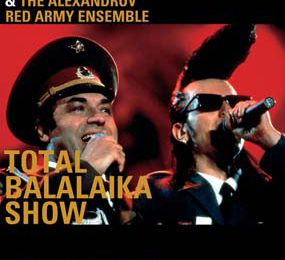 Leningrad Cowboys & Red Army Choir - Total Balalaika Show