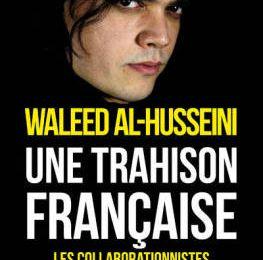 Une trahison française. La Fatwa contre la démocratie française est lancée