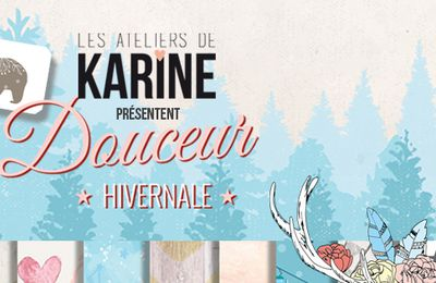 Douceur hivernal nouvelle collection de Karine