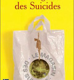 [Teulé, Jean] Le magasin des suicides