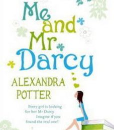 Alexandra Potter - Me and Mr Darcy (Avis)