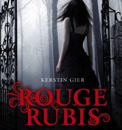 Rouge Rubis, tome 1 - Kerstin Gier