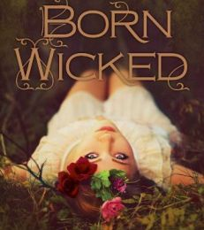 Born Wicked, de Jessica Spotswood