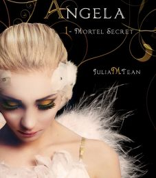 Angela Tome 1 Mortel secret de Julia M TEAM