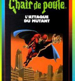 L'attaque des mutants, R.L Stine