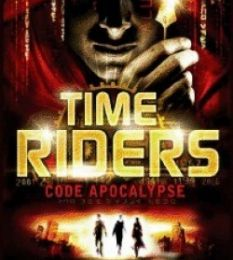 Time Riders, tome 3 : Code Apocalypse d' Alex Scarrow