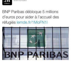 BNP Paribas a trouvé 5 millions d'euros pour aider les immigrés – N'hésitez pas à réagir !