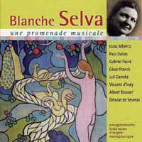 Blanche Selva, « Une promenade musicale »