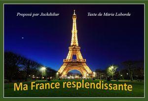 Ma France resplendissante