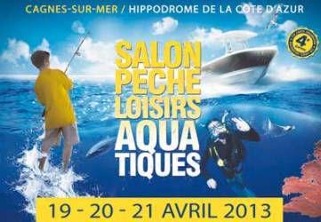 Salon de la Pêche et des Loisirs Aquatiques 18-19-20/04 CAGNES-SUR-MER