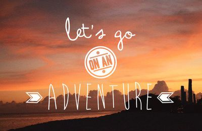 Let's go to adventure ..