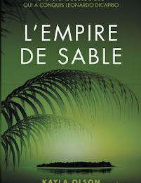 coin lecture: L'Empire de sable par Kayla OLSON
