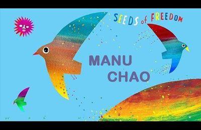 * Manu CHAO * - Seeds of Freedom