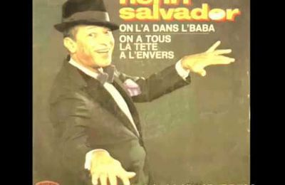HENRI SALVADOR - ON A TOUS LA TETE A L'ENVERS