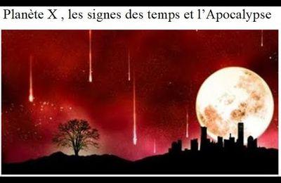 Planète X , Les signes des temps , l'Apocalypse