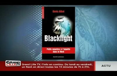 Blacklight sur Grand Lille TV