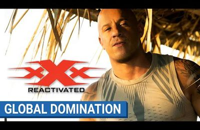 xXx REACTIVATED : domination internationale  au box office