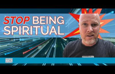 Cesse d'être spirituel !