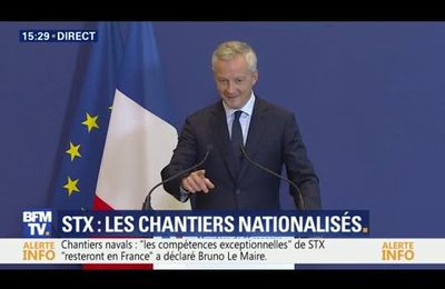 Bruno Le Maire annonce la nationalisation de STX France.....