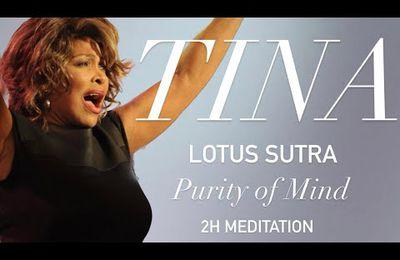 "Méditation ""Purity of mind"" chantée par Tina Turner"