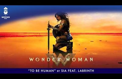 Sia - To Be Human feat. Labrinth - (From The Wonder Woman