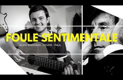 Foule sentimentale - Alain Souchon ( cover ) SANSIMON