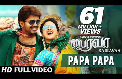 BAIRAVAA - PAPA PAPA VIDEO SONG ONLINE !