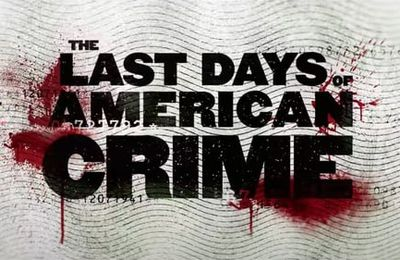 Hd The Last Days Of American Crime 2020 Cinema The Last Days Of American Crime 2020