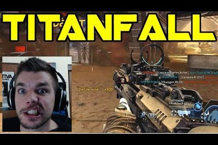 Gameplay TITANFALL impression et presentation