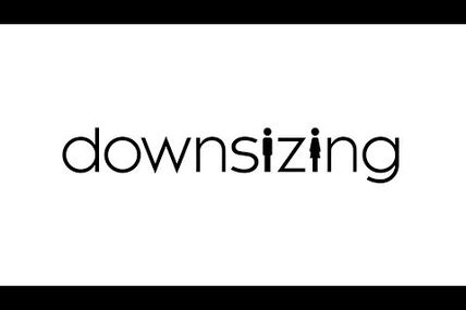 DOWNSIZING, PREMIER TEASER !