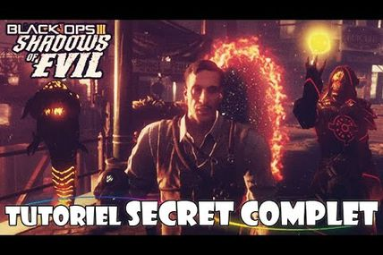 "Tuto / secret complet de ""Shadow of evil "" black ops 3 fr"