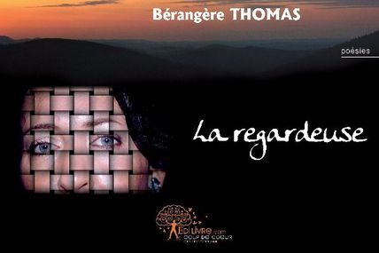 La Regardeuse, de Bérangère Thomas