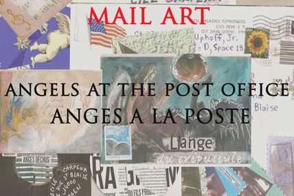 Exposition Mail Art Call : ANGELS AT THE POST OFFICE