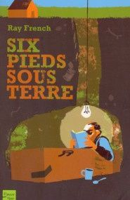Six pieds sous terre - Ray French
