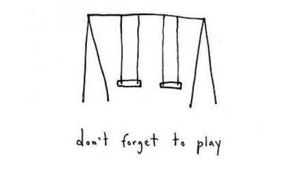 Don't forget to play!