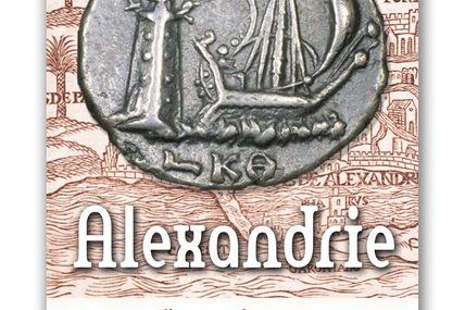 Alexandrie, histoire d'un mythe