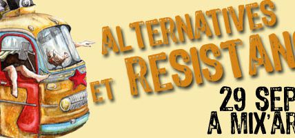 Escale#4 : Alternatives et résistance à Mix'Art Myrys ce samedi 29 septembre:
