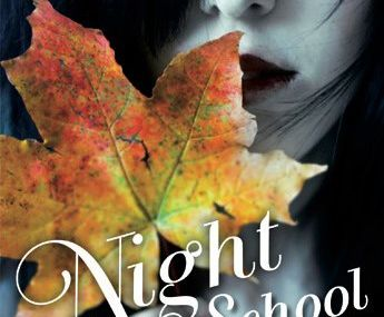 Des infos sur le tome 2 de Night School de C.J. Daugherty.