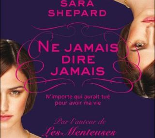 The Lying Game - Tome 2 de Sara Shepard ♪ Dirty little secret ♪