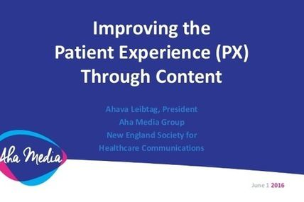 Improving the Patient Experience Through Content |...